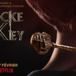 Locke & Key : l'adaptation Netflix du comic arrive le 7 février !