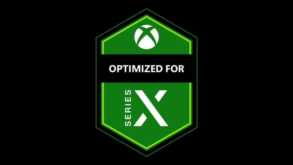 Optimized for Microsoft Xbox Series X